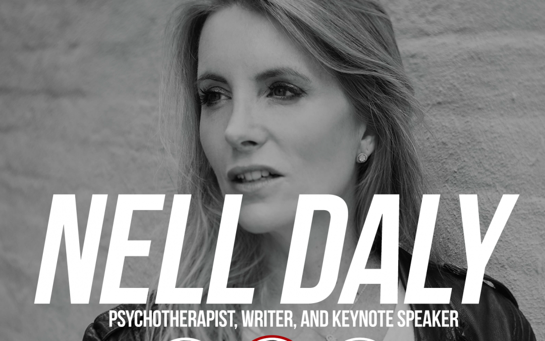 155: Nell Daly: Psychotherapist, Writer, and Keynote Speaker