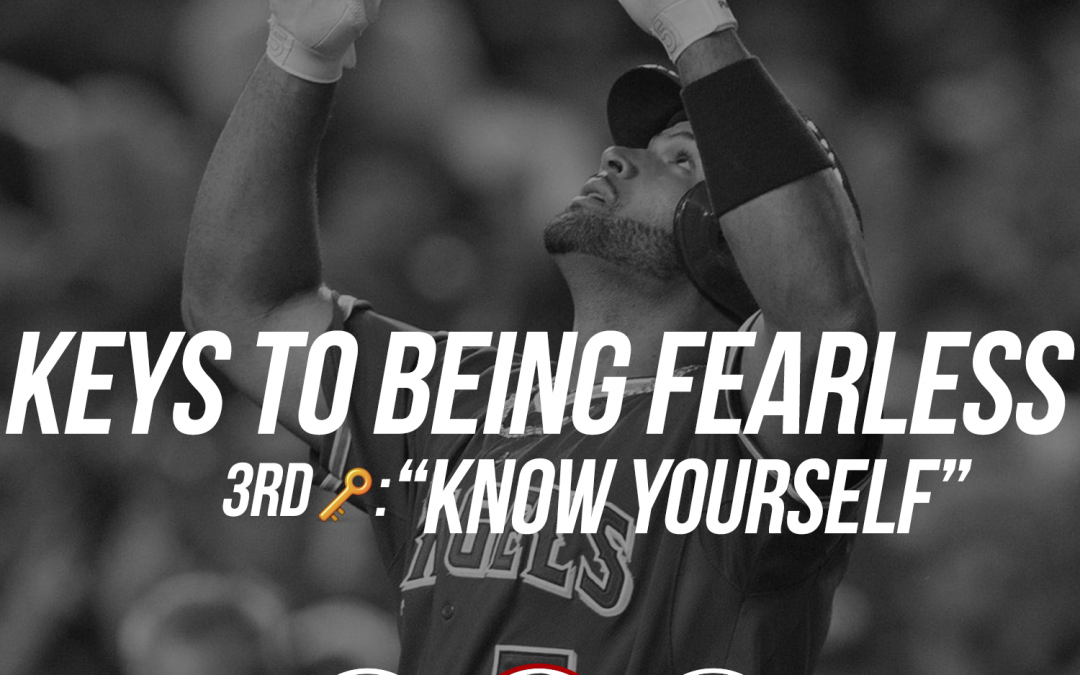 162: Keys to Being Fearless: Know Yourself