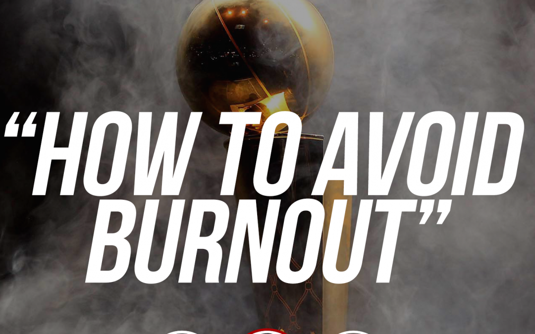 164: How to avoid burnout