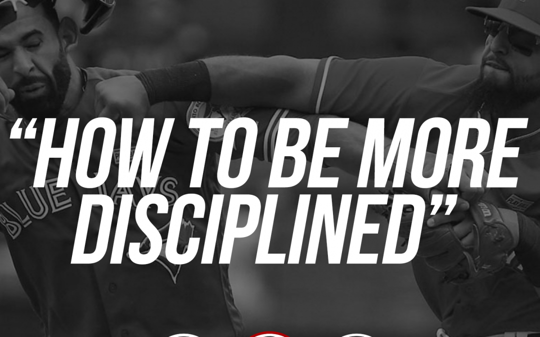 165: How to be more disciplined