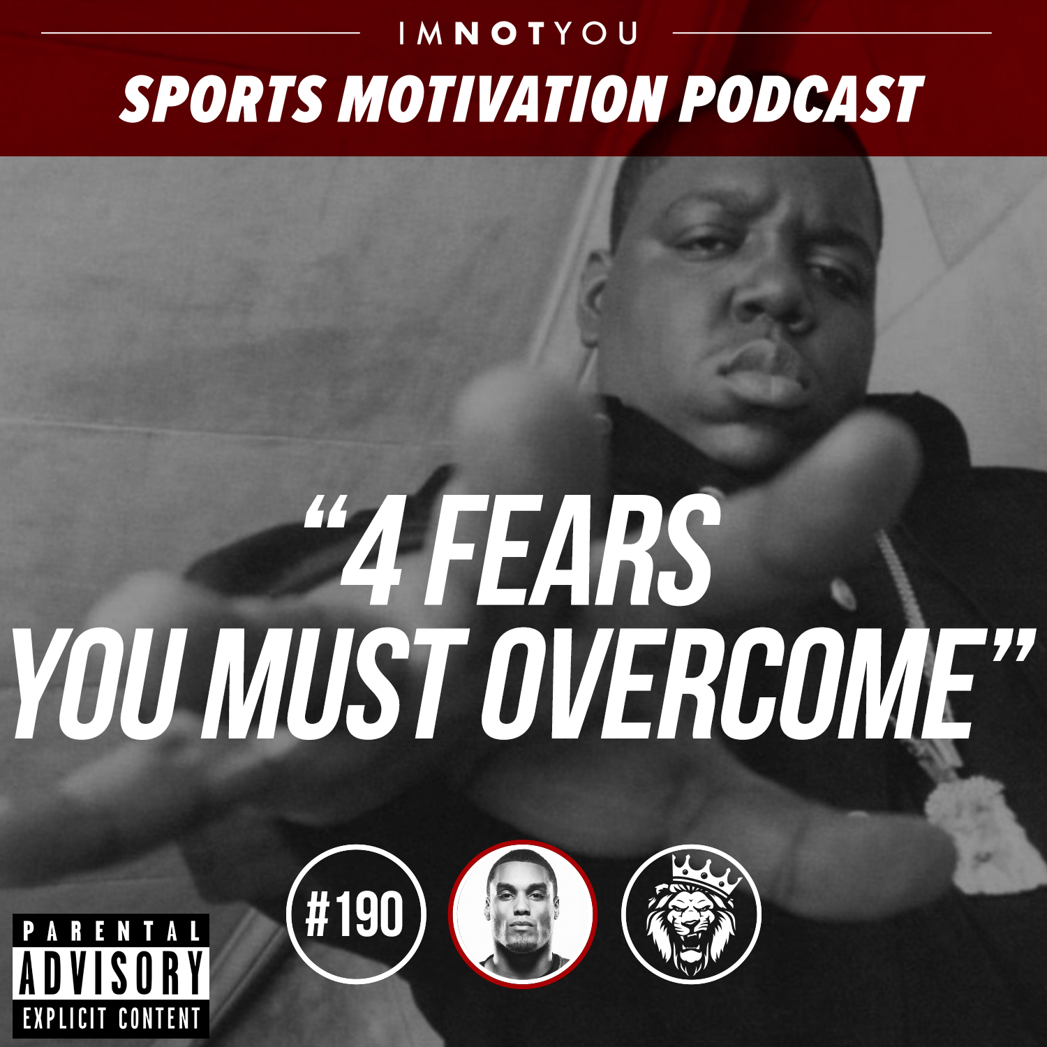 190: 4 fears you must overcome