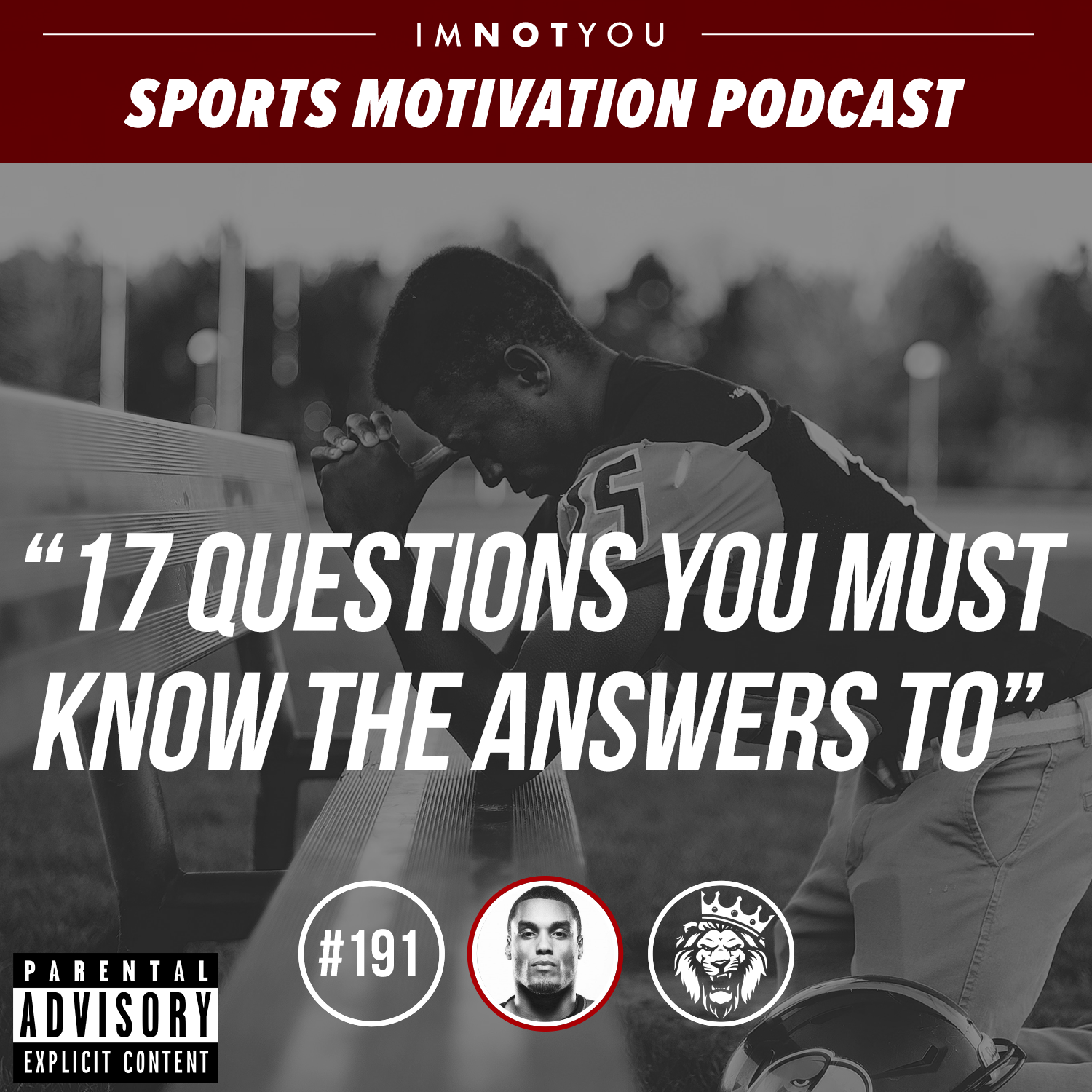 191: 17 questions that you must know the answers to