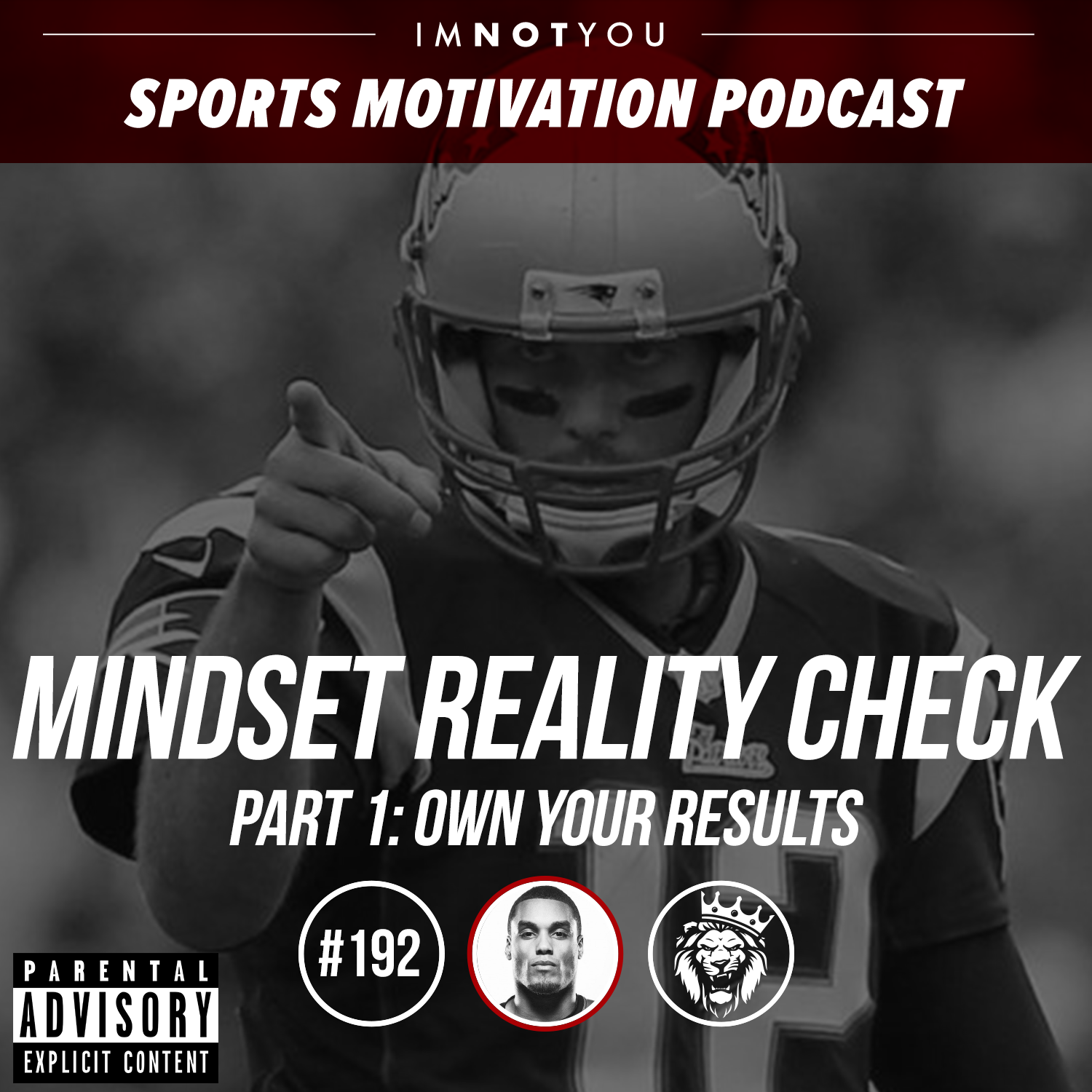 192: Mindset Reality Check Series, Part 1: Own Your Results
