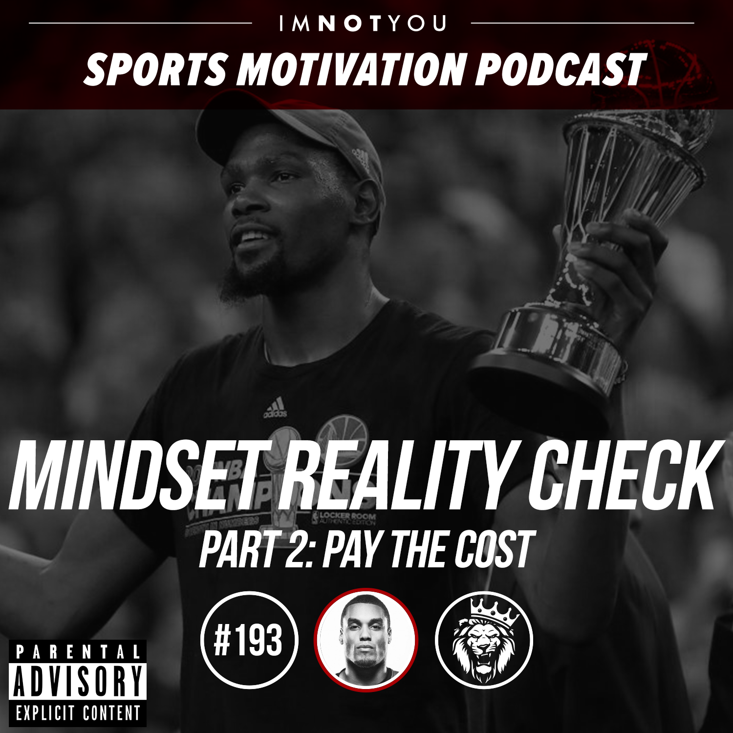 193: Mindset Reality Check Series, Part 2: Pay The Cost