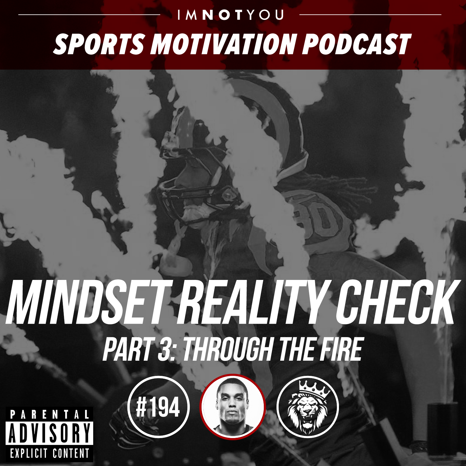 194: Mindset Reality Check Series, Part 3: Through the Fire