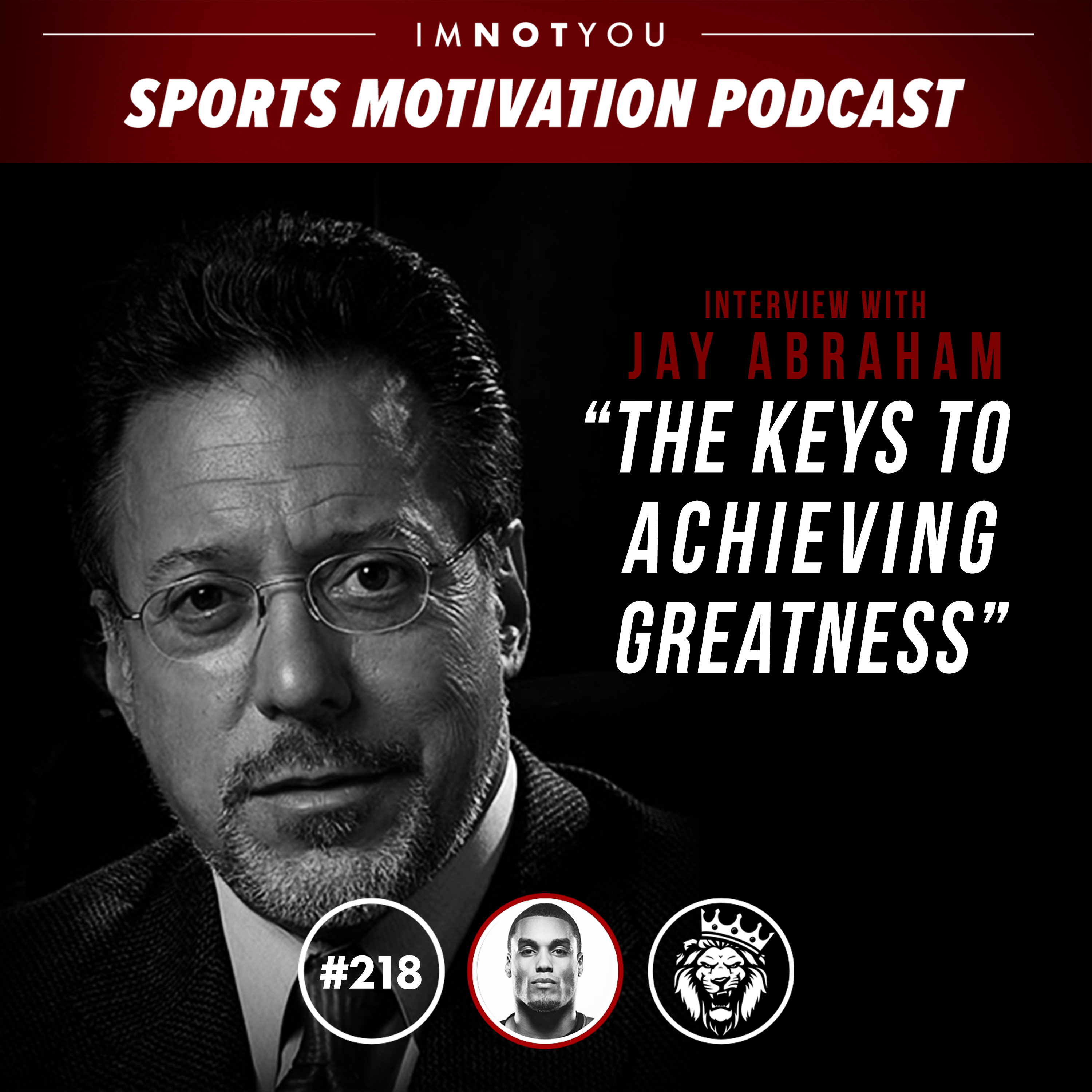The keys to achieving greatness: Interview with Jay Abraham