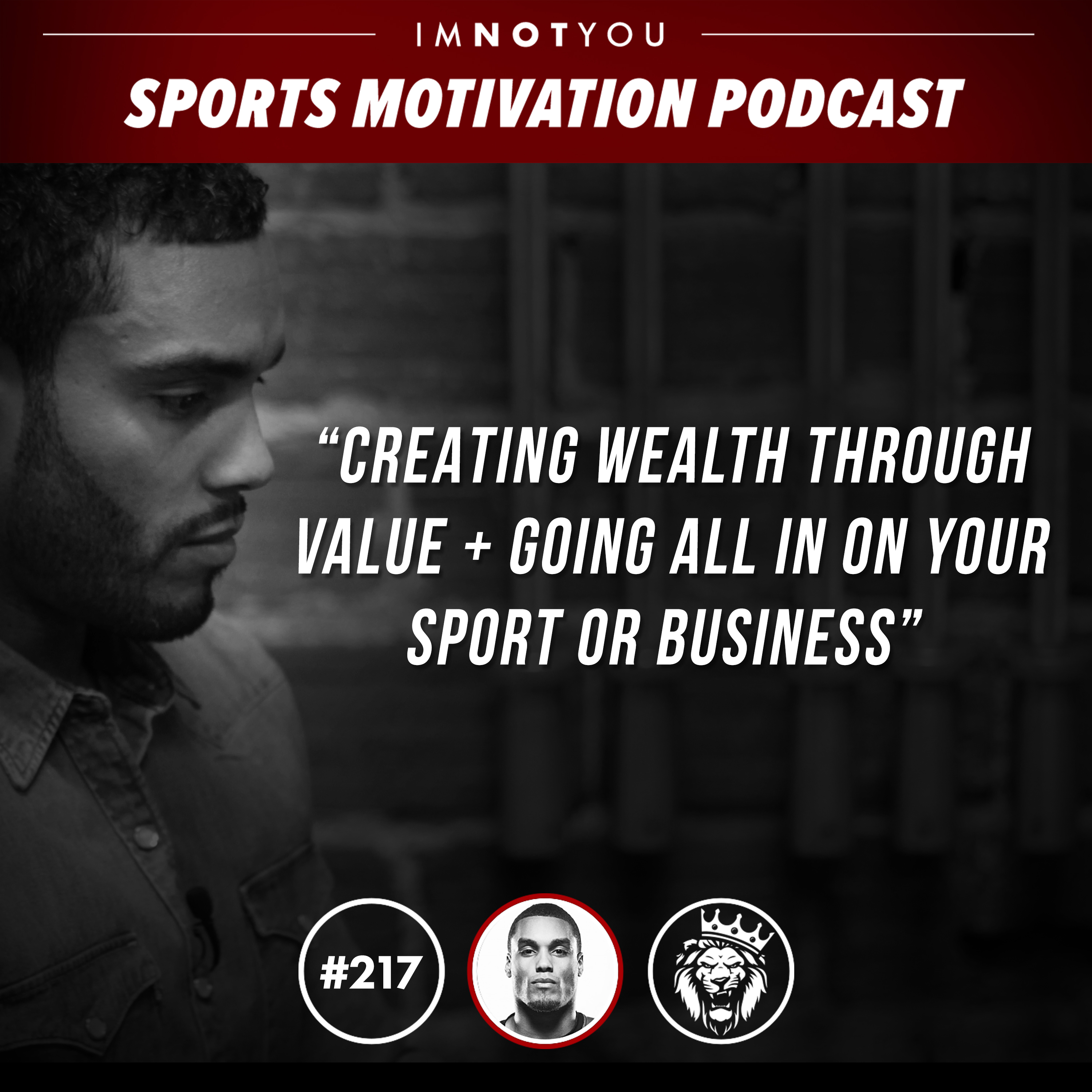 Creating Wealth through Value and going all in on your sport or business
