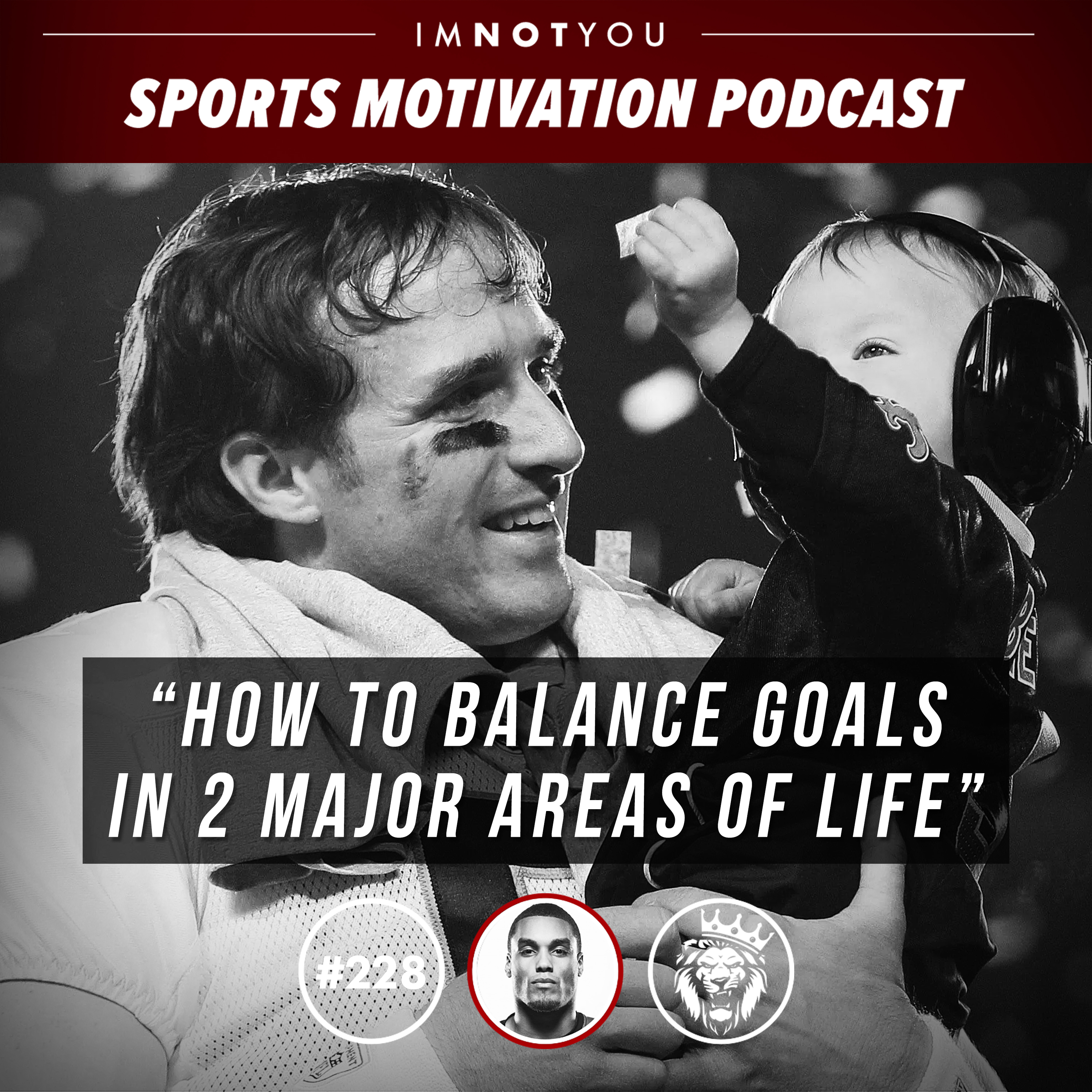 228: How to balance goals in 2 major areas in life