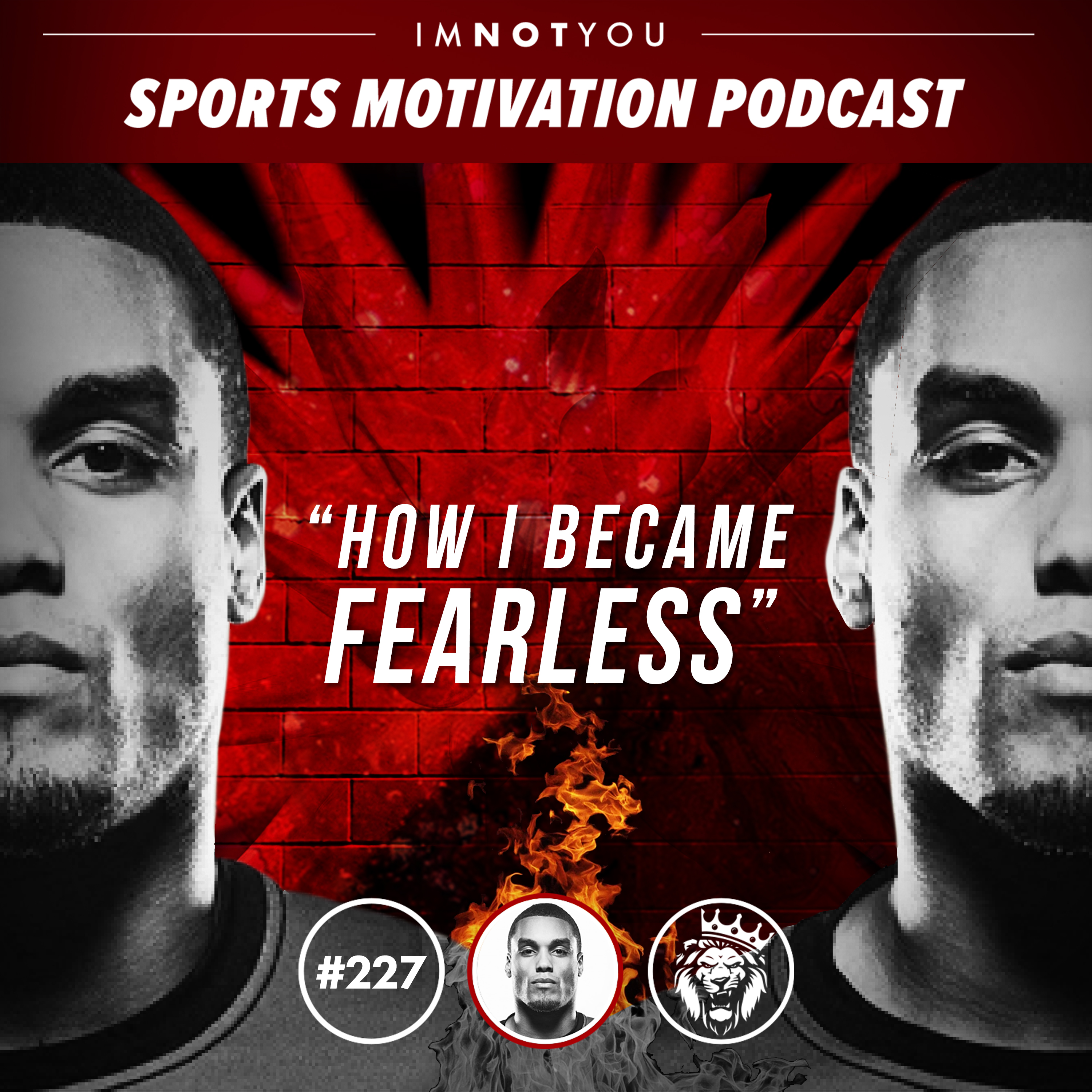 227: How I became Fearless