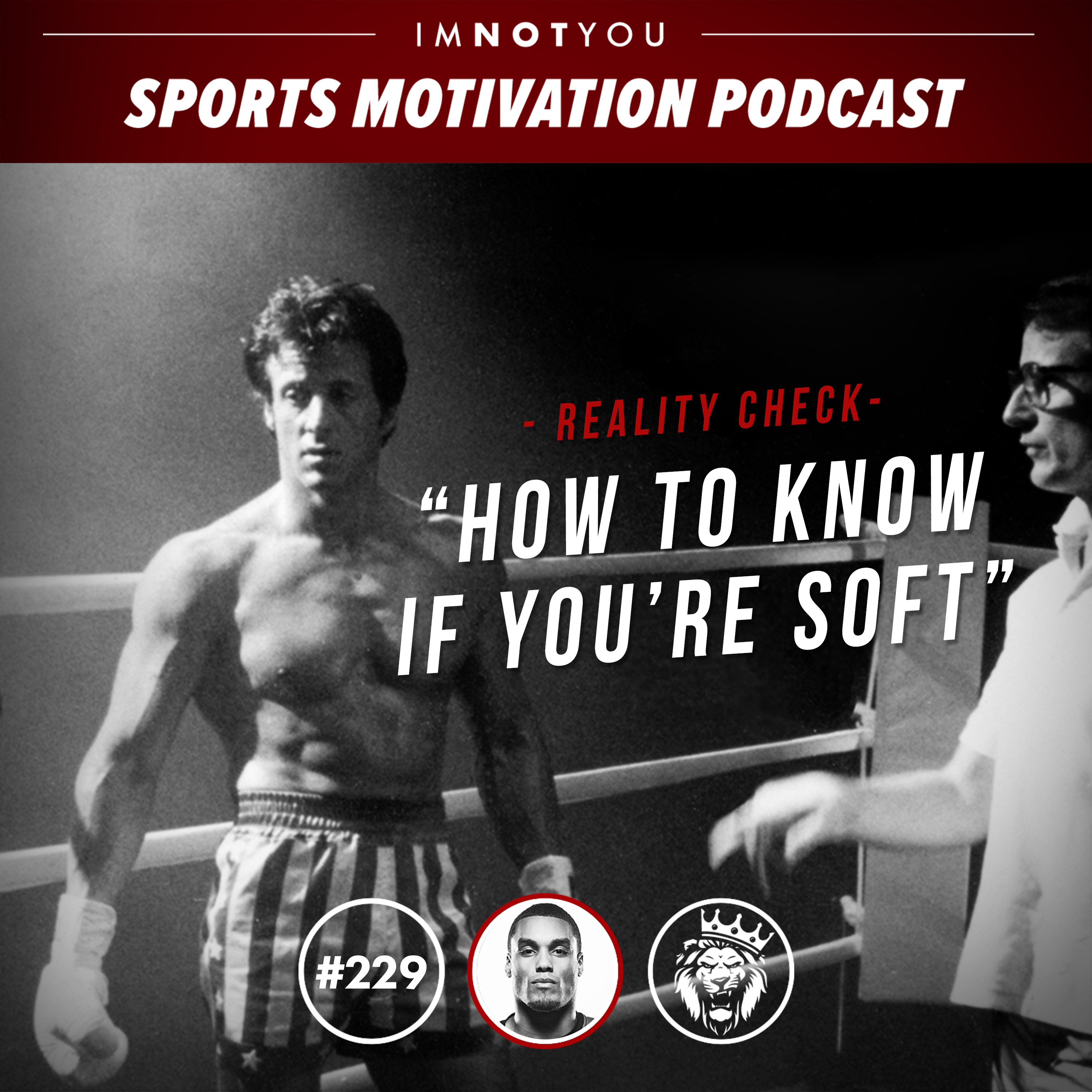 229: Reality Check: How to know if you're soft