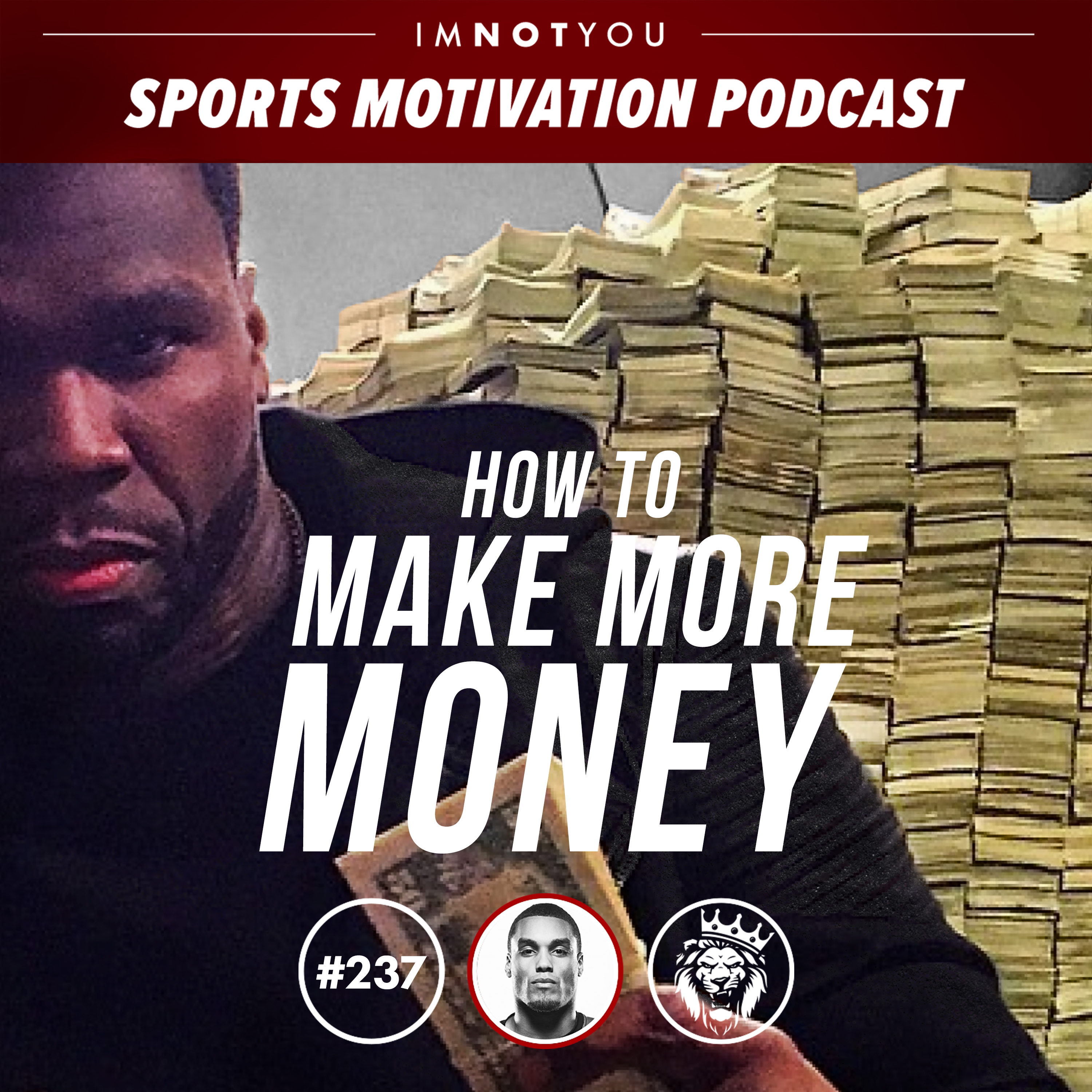 237: How to Make More Money