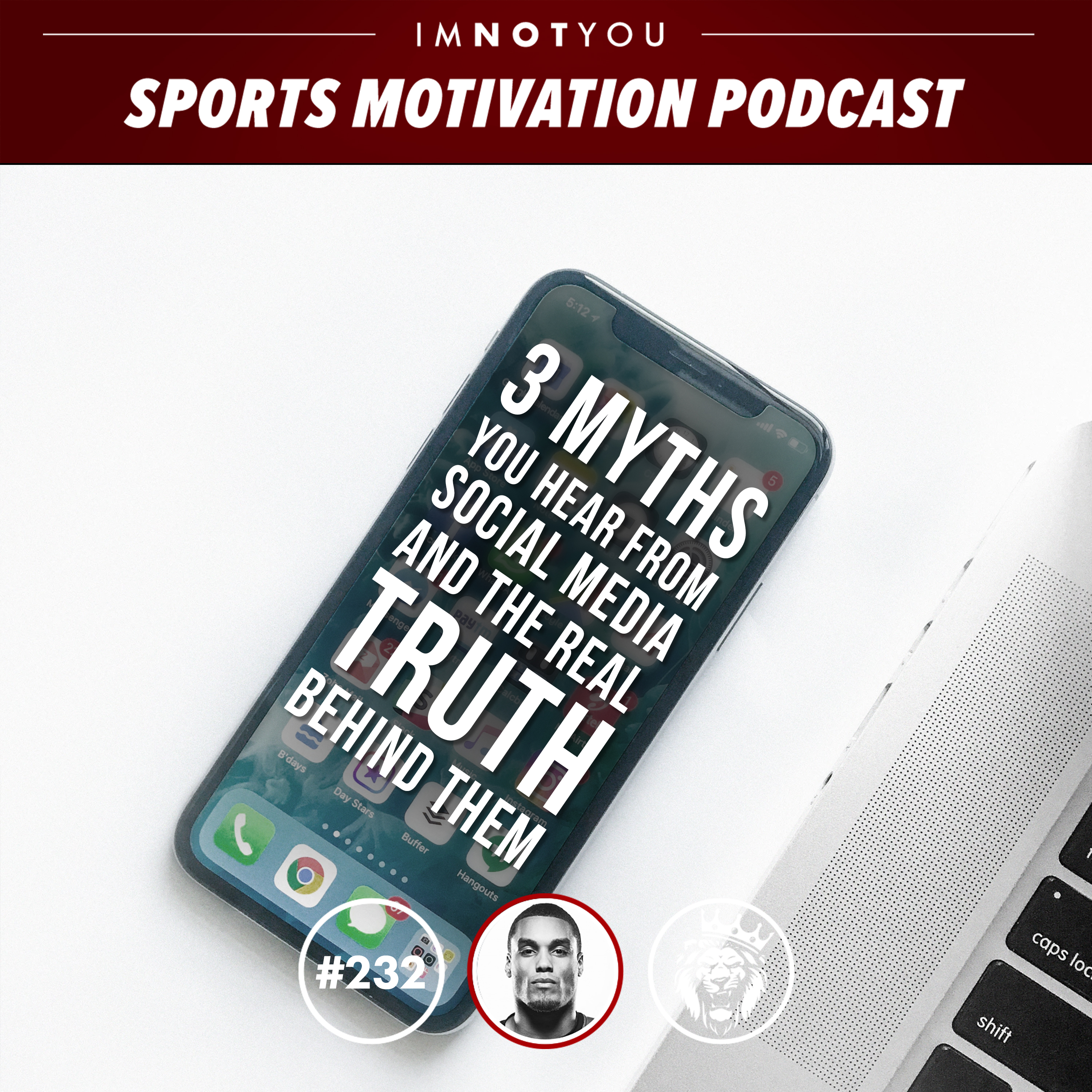 232: 3 Myths you hear from social media and the real truth behind them