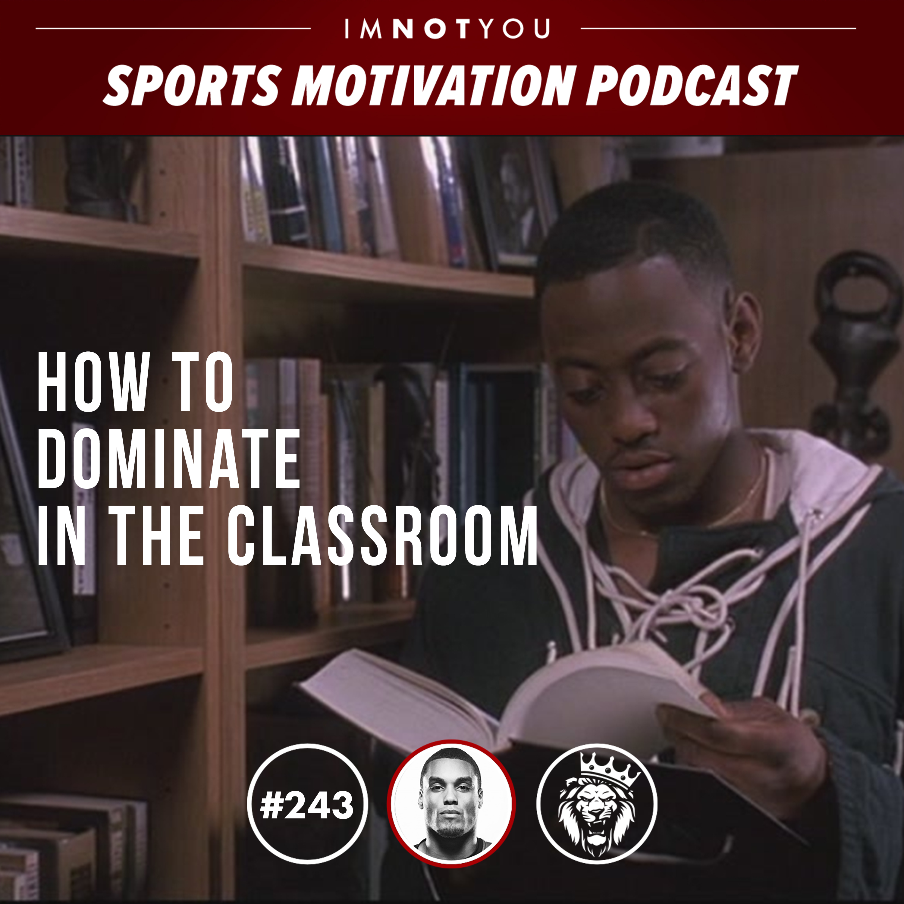 243: How to Dominate in the Classroom