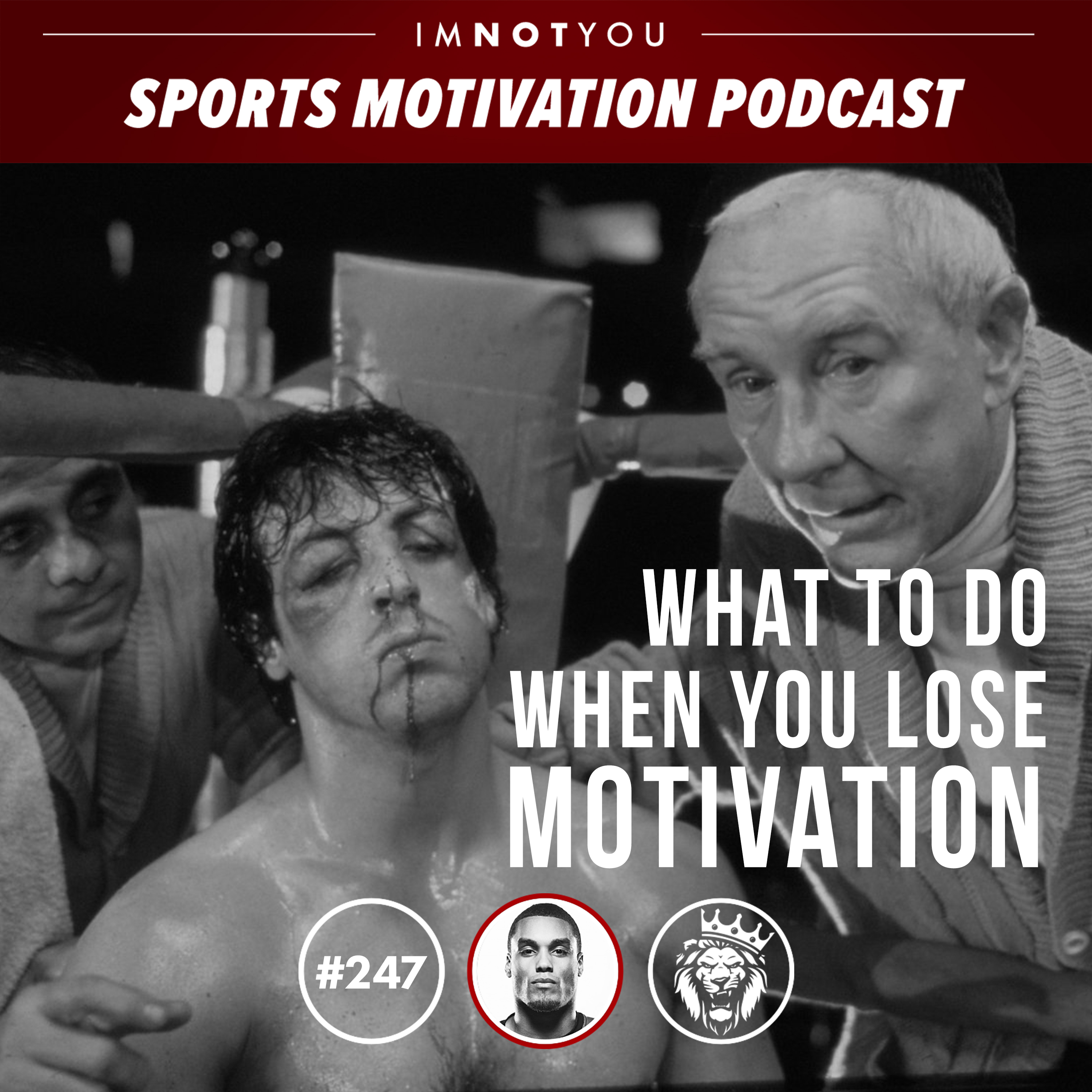 247: What to do when you lose motivation